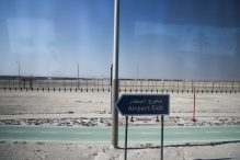 Leaving the airport. Into the desert